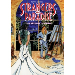 Strangers in Paradise T. 1