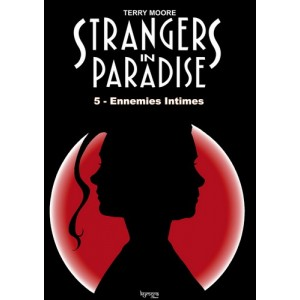 Strangers in Paradise T. 5