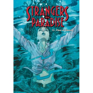 Strangers in Paradise T. 13