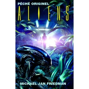 Aliens - Péché originel