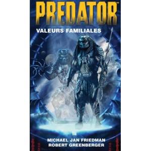 Predator - Valeurs familiales